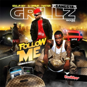 Soulja_Boy_Gangsta_Grillz_Follow_Me_Edition-front-large